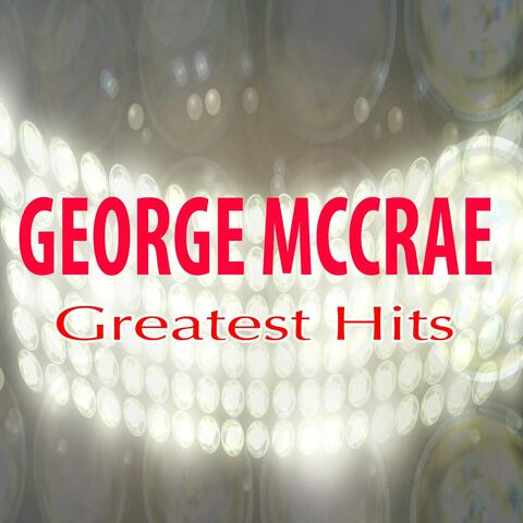 George Mc Crae Greatest Hits