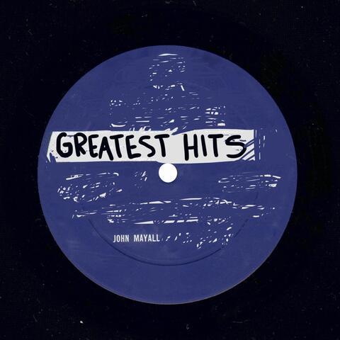 John Mayall Greatest Hits