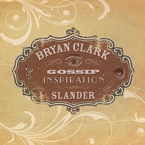 Gossip, Inspiration, and Slander, Vol. 1: Acoustic