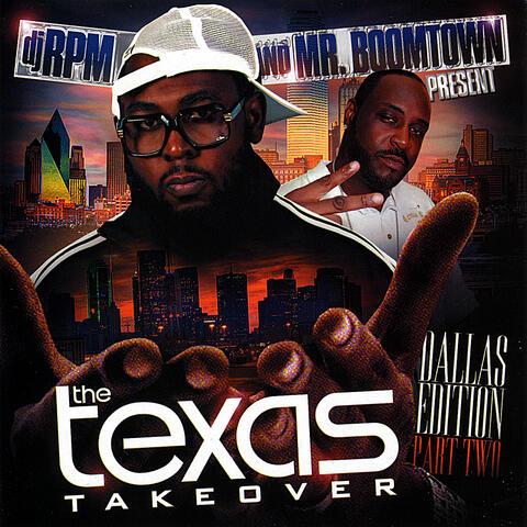 The Texas Takeover (Dallas Edition) Pt. 2