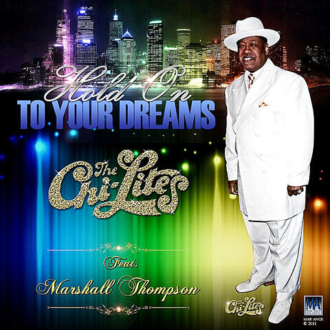 Hold On To Your Dreams Re-Mixs 2 (feat. Marshall Thompson)
