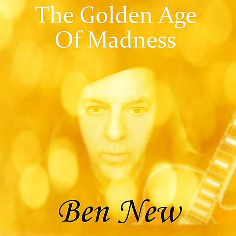 The Golden Age of Madness