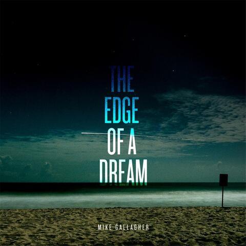 The Edge of a Dream