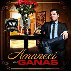 Amaneci Con Ganas (Single)
