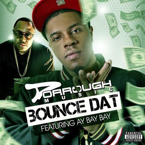 Bounce Dat (feat. AY Bay Bay)