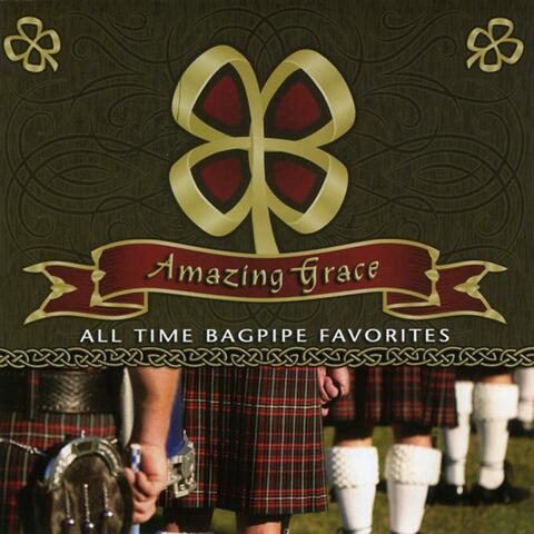 Amazing Grace - All Time Bagpipe Favorites