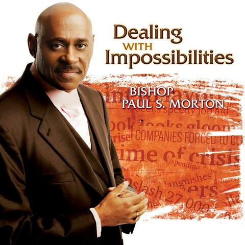 Dealing With Impossibilities