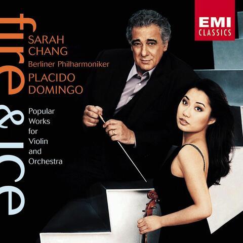 Fire & Ice : Sarah Chang/Placido Domingo/BPO