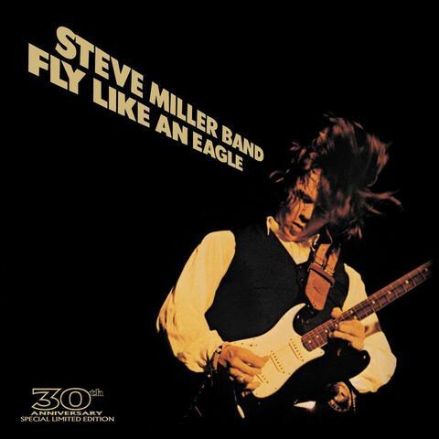 Fly Like An Eagle - 30th Anniversary
