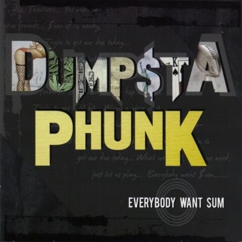 Everybody Want Sum