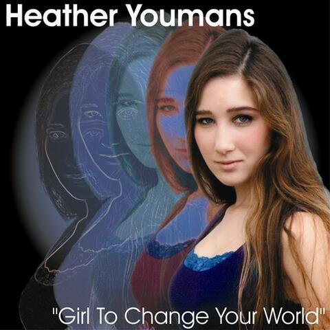 Girl To Change Your World