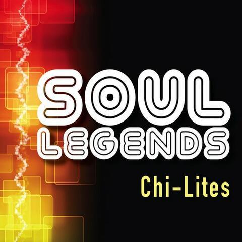 Soul Legends: The Chi-Lites