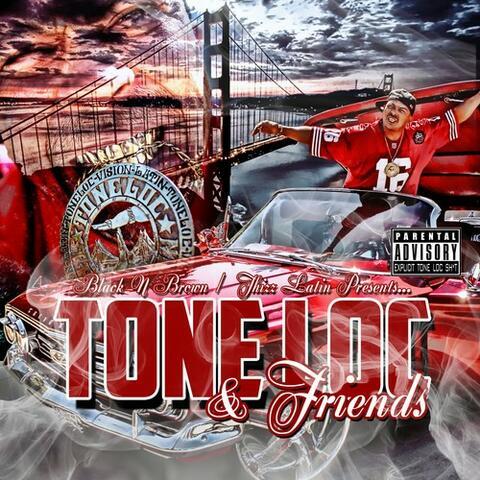 Tone Loc & Friends