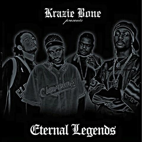 Krayzie Bone Presents the Eternal Legends