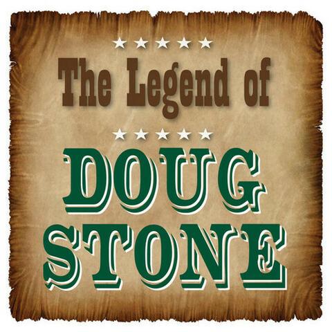 The Legend of Doug Stone