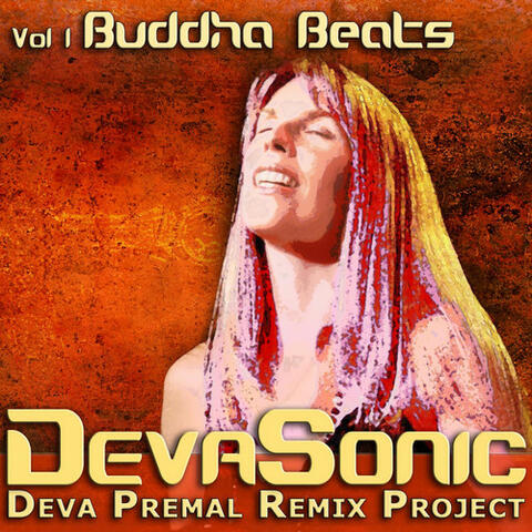 DevaSonic: The Deva Premal Remix Project (Volume 1: Buddha Beats)