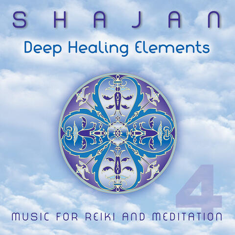 Deep Healing Elements: Music for Reiki & Meditation 4