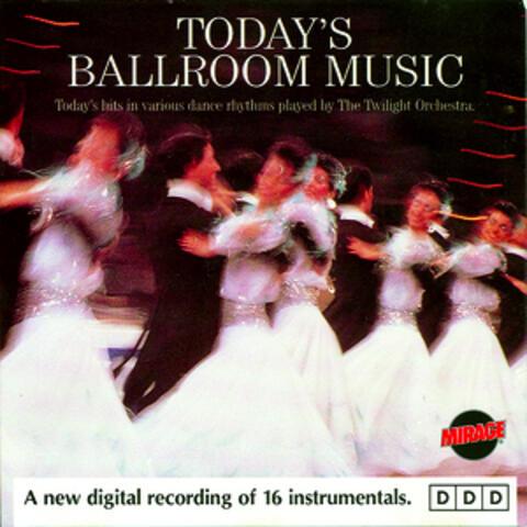 Today's Ballroom Music