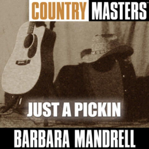 Country Masters: Just A Pickin