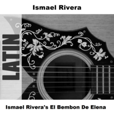 Ismael Rivera's El Bembon De Elena