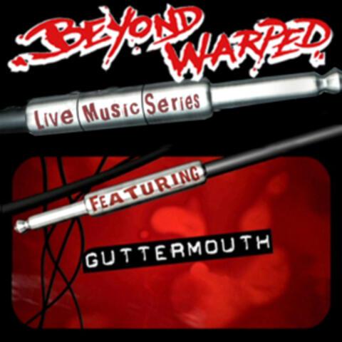Live Music Series: Guttermouth