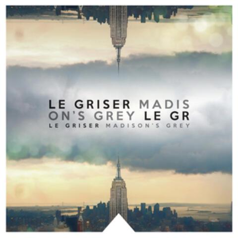 Madison's Grey