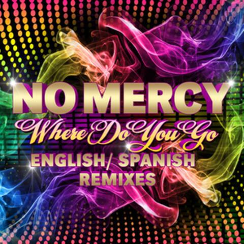 Where Do You Go (Remixes)