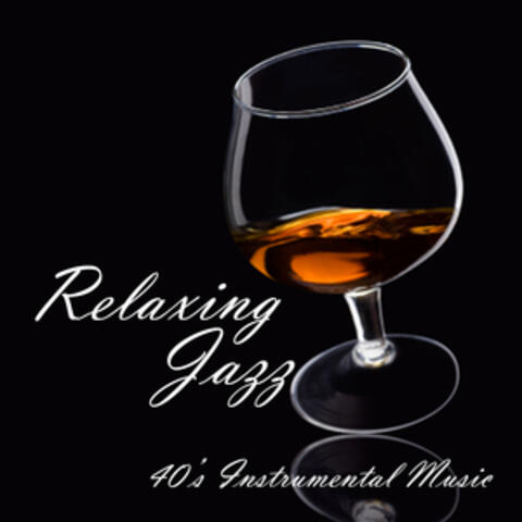 Relaxing Jazz - Instrumental - 1940s Music