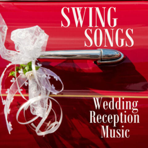 Swing Songs For Wedding Receptions - 1940s Music