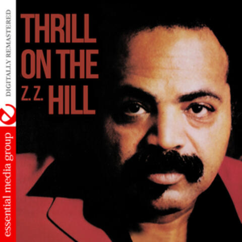 Thrill on The (Z.Z.) Hill [Digitally Remastered]