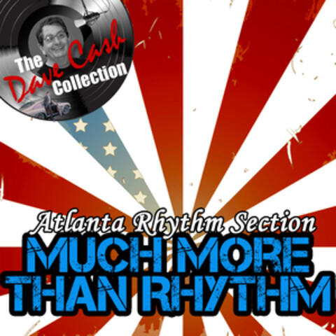 Much More Than Rhythm - [The Dave Cash Collection]
