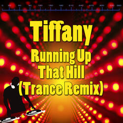 Running Up That Hill (Trance Remix)