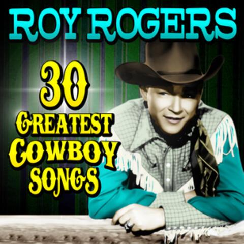 30 Greatest Cowboy Songs