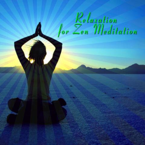 Relaxation For Zen Meditation