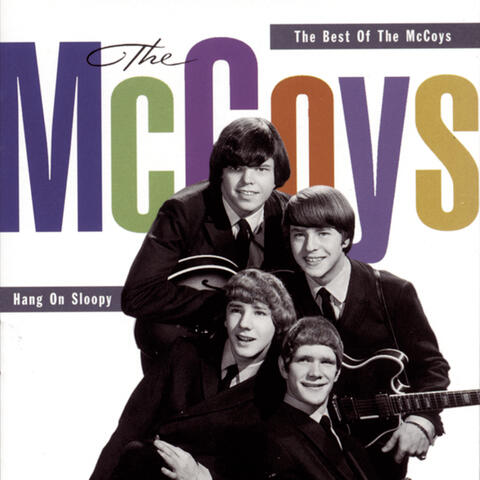 Hang On Sloopy:  The Best Of The McCoys
