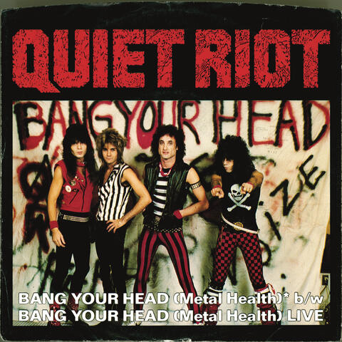 Bang Your Head (Metal Health) (Digital 45)