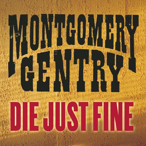 Die Just Fine