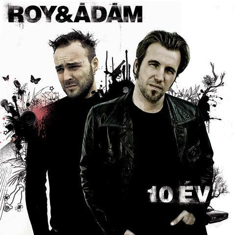 10 év - Best Of Roy & Ádám