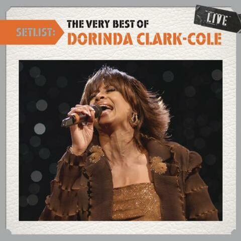 Setlist: The Very Best Of Dorinda Clark-Cole LIVE