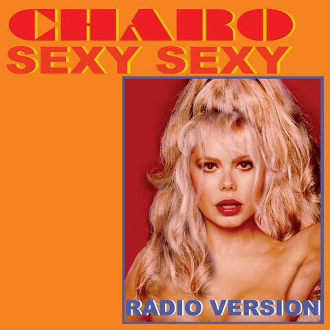 Sexy Sexy (Radio Version)