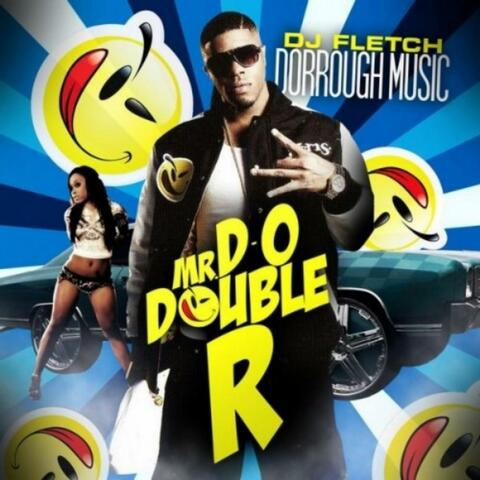 Mr. D-O Double R