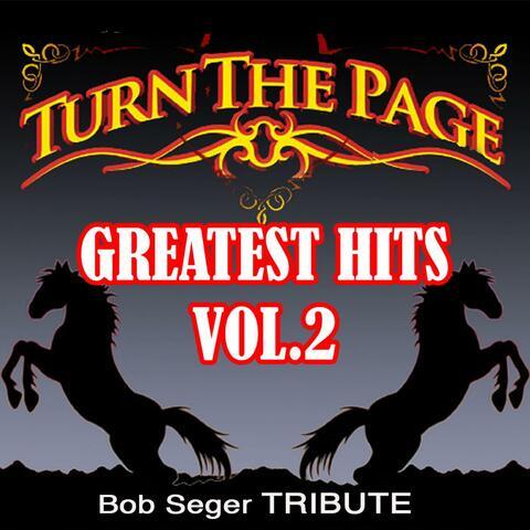 Greatest Hits: Vol. 2: Bob Seger Tribute