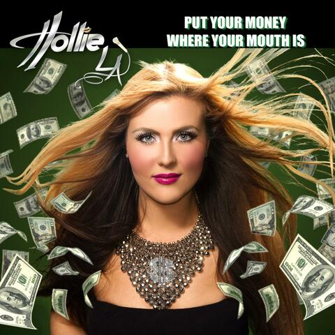 Put Your Money Where Your Mouth Is - Single