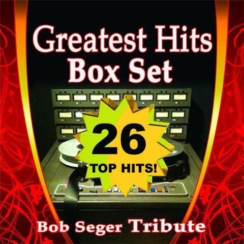 Greatest Hits Box Set: Bob Seger Tribute