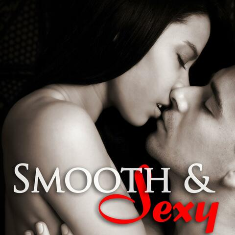 Smooth Jazz – Sexy Saxophone Songs for Intimate Couples, Hot Erotic Music for Love Making