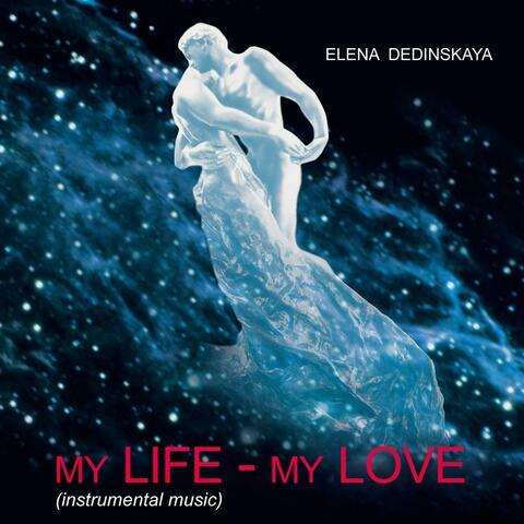 My Life - My Love