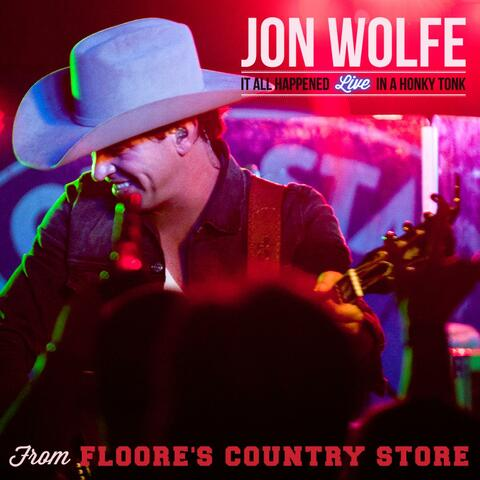 It All Happened Live in a Honky Tonk from Floore's Country Store