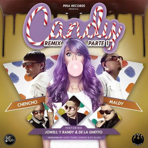Candy Remix Parte 1 (feat. Jowell Y Randy & De La Ghetto)