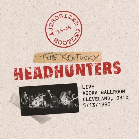 Authorized Bootleg - Live / Agora Ballroom - Cleveland, Ohio 5/13/1990