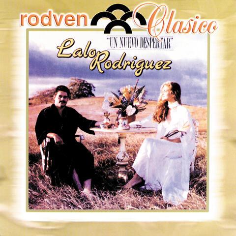 """Rodven Clasico: Lalo Rodriguez """"Un Nuevo Despertar"""""""